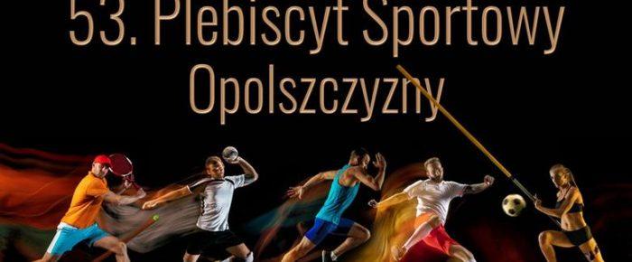 Głosujemy -53 Plebiscyt Sportowy Opolszczyzny.